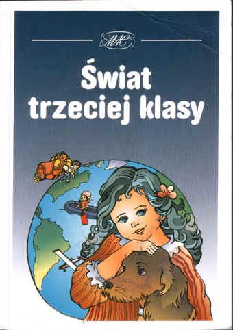 świat Trzeciej Klasy Język Polski Podręcznik W Wierszem